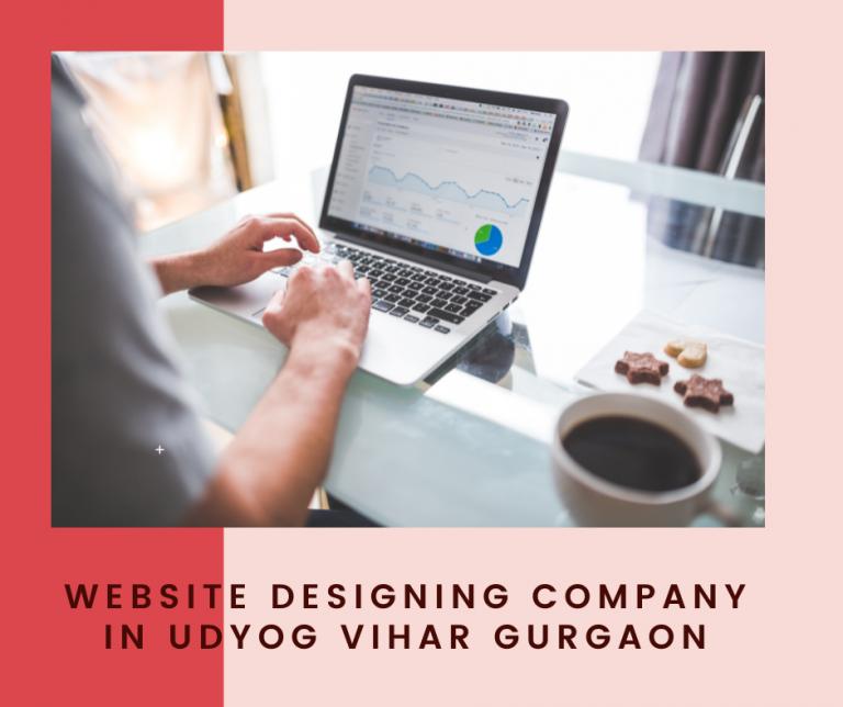Website Designing Company In Udyog Vihar Gurgaon